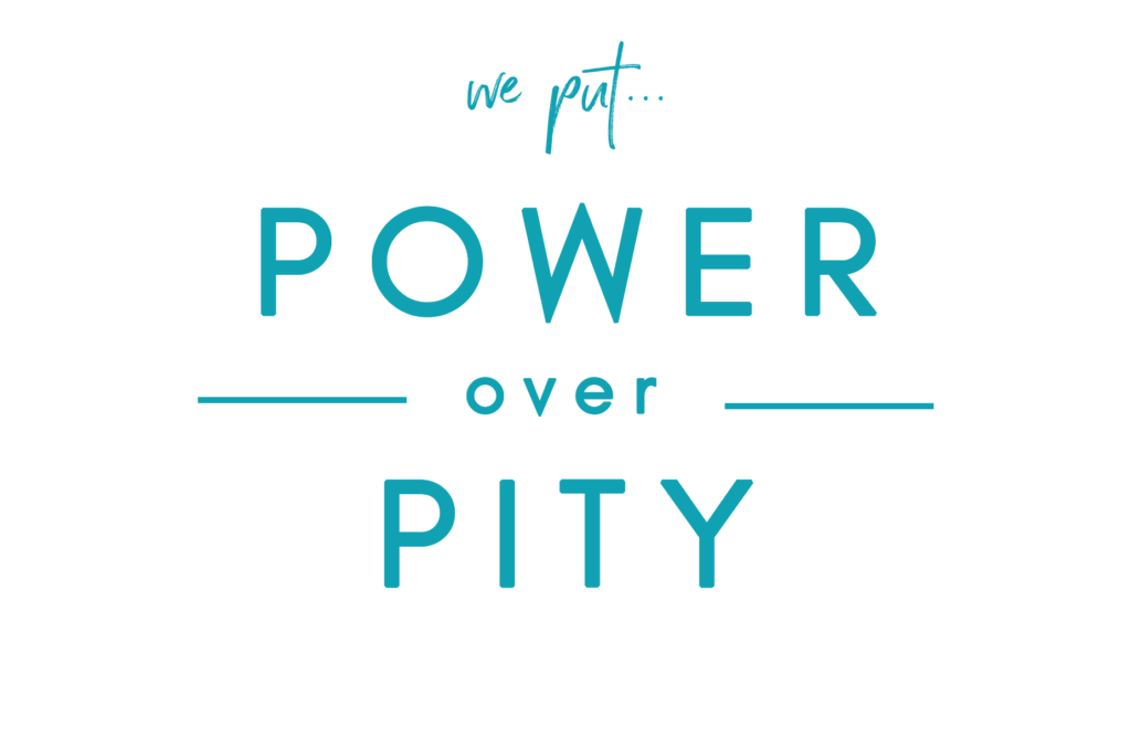 we put power over pity script